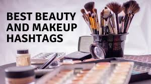 best beauty and makeup hashs for