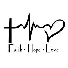 Faith Hope Love Vinyl Decal Christian Decal Religious Decal Etsy