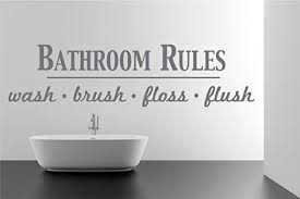 Amazon Com Bathroom Rules Wash Brush Floss Flush Quote Saying Wall Sticker Removable Home Decor Vinyl Decal Art Storm Grey 9x36 Inches Home Kitchen