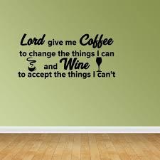 Coffee And Wine Serenity Prayer Quote Vinyl Decals Kitchen Decal Jp172 Walmart Com Walmart Com