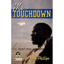 Mr. Touchdown by Lyda Phillips | 9781605280295 | Booktopia