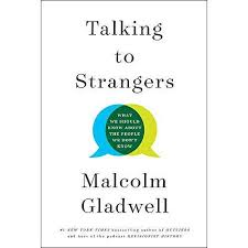 talking to strangers what we should know about the people we don