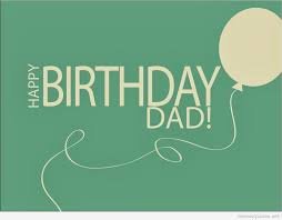 deep and graceful birthday wishes to send to father on his