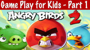 Angry Birds 2 Game Play Online for Kids Part 1 - YouTube
