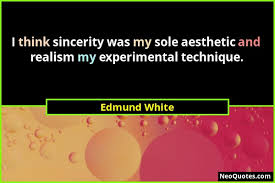 best edmund white quotes