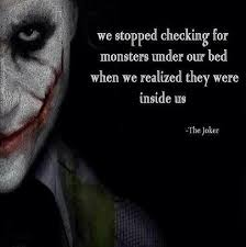 joker quotes we stop looking for monsters upload mega quotes