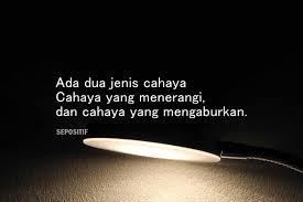 kata kata tentang cahaya dan kegelapan penuh makna sepositif