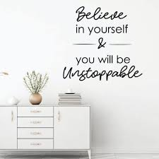 Believe In Yourself Inspirational Wall Decal Believe Vinyl Decor Wall Decal Customvinyldecor Com