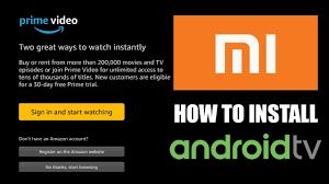 How To Install Amazon Prime On Android TV (Mi Box S , Jetstream ...