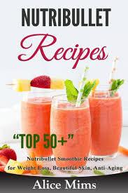 nutribullet recipes top 50