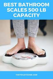 11 best bathroom scales 500 lb capacity