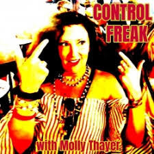 Control Freak with Molly Thayer: Ep. 10 - Turbo Thinkers