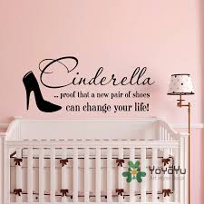 Wall Decal Quote Cinderella Proof That A New Pair Of Shoes Can Change Your Life Vinyl Stickers Nursery Girls Bedroom Decor Wa 16 Wall Decals Quotes Girls Bedroom Decorbedroom Decor Aliexpress