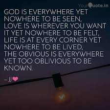 god is everywhere yet now quotes writings by yash joshi