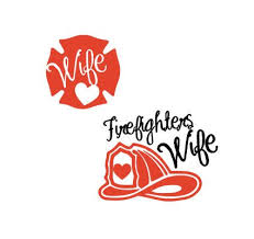 Firefighters Wife Decal Firefighter Wife Firefighter Phone Case Decals