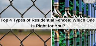 Top 4 Residential Fences Which One Is Right For You La Habra Fence