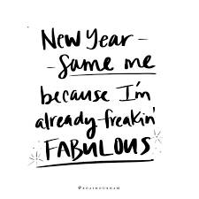 new years quotes new year new me quote handlettering fabulous