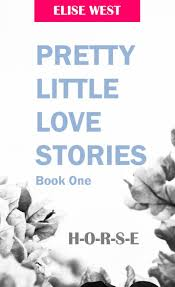 Smashwords – Pretty Little Love Stories: Book One – a book by Elise West
