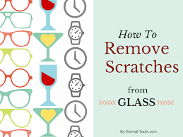 how to remove scratches from glass