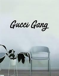 Amazon Com Gucci Gang Original Wall Decal Sticker Vinyl Art Bedroom Living Room Decor Decoration Teen Quote Inspirational Boy Girl Funny Rap Hip Hop Music Lyrics Home Kitchen
