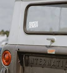 North West Is Best Vinyl Decal The Great Pnw