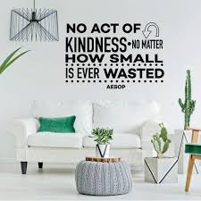 Inspirational Wall Decal No Act Of Kindness Vinyl Art For Etsy