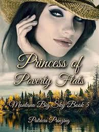 Princess of Poverty Flats by Patricia Prinzing
