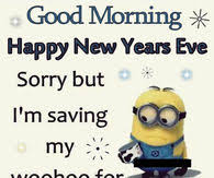 new years eve good morning quote pictures photos images and