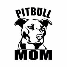 Pitbull Mom Dog Vinyl Car Window Decal Sticker Love A Bull Pit Bull Wish