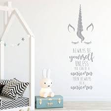 Unicorn Wall Art Sticker Always Be Yourself Unless You Can Be A Unicorn Decal