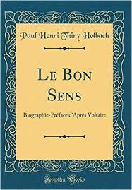 Amazon.fr - Le Bon Sens: Biographie-Préface d'Après Voltaire ...