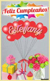 Feliz Cumpleanos Estefany Postales De Feliz Cumpleanos Feliz