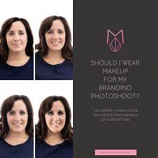 wear makeup for my branding photoshoot
