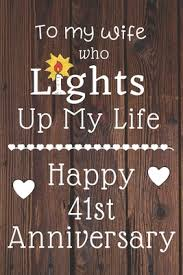 to my wife who lights up my life happy