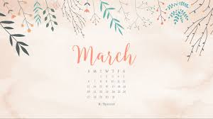 march calendar wallpapers on wallpaperplay