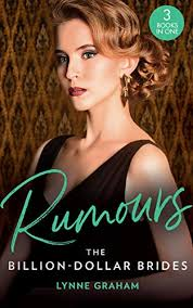 Rumours: The Billion-Dollar Brides: The Desert King's Blackmailed Bride  (Brides for the Taking) / The Italian's One-Night Baby (Brides for the  Taking) ... the Greek's Heir (Brides for the Taking) - Kindle