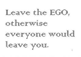 quotes positive quotes about ego quotesgram