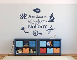 Biology Wall Decal Science Wall Decal Classroom Decal If It S Green Or Wriggles It S Biology Decal Biology Teacher Gift