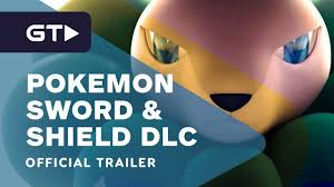Pokemon Sword and Shield Expansion Pass DLC – Official Trailer in 2020 |  Official trailer, Game trailers, Trailer