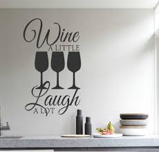 Kitchen Wall Decal Wine A Little Laugh A Lot Farmhouse Decor Wine Decor Kitchen Vinyl Wall Lettering Kitchen Wall Decals