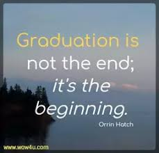 graduation quotes inspirational words of wisdom