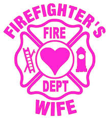 Firefighter Wife Decal Sticker Great For Fire Fighter Wives Etsy