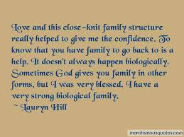 quotes about close knit family top close knit family quotes