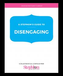 disening stepmoms 5 signs it s time