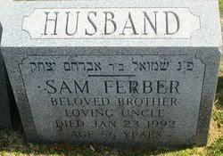 "Samuel ""Sam"" Ferber (1905-1992) - Find A Grave Memorial"