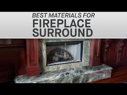 materials for your fireplace surround