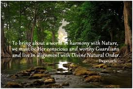 harmony nature guardians divine natural order quotes daganac