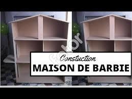 construction d une maison barbie you