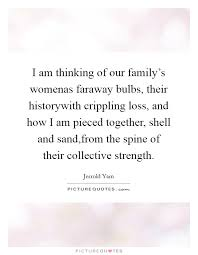 i am thinking of our family s womenas faraway bulbs their