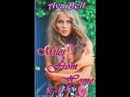 Miles From Home by Author Ava Bell - YouTube
